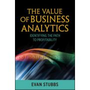 Value of Business Analytics: Identifying the Path to Profitability