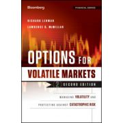 Options in Volatile Markets: Managing Volatility and Protecting Against Catastrophic Risk