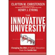 Innovative University: Changing the DNA of Higher Education from the Inside Out