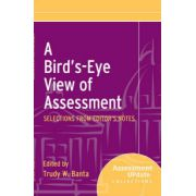 Bird's-Eye View of Assessment: Selections from Editor's Notes