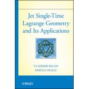 Jet Single-Time Lagrange Geometry and Its Applications