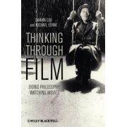 Thinking Through Film: Doing Philosophy, Watching Movies