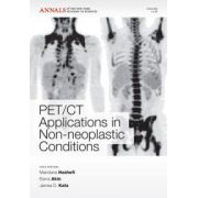 PET CT Applications in Non-Neoplastic Conditions