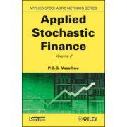 Applied Stochastic Finance, Volume 2