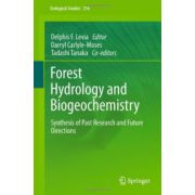 Forest Hydrology and Biogeochemistry: Synthesis of Past Research and Future Directions
