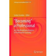 'Becoming' a Professional: an Interdisciplinary Analysis of Professional Learning