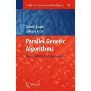 Parallel Genetic Algorithms: Theory and Real World Applications