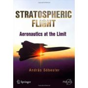 Stratospheric Flight: Aeronautics at the Limit