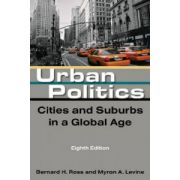 Urban Politics. Cities in Suburbs in a Global Age