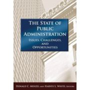 State of Public Administration: Issues, Challenges, and Opportunitites