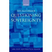 Questioning Sovereignty. Law State and Nation in the European Commonwealth
