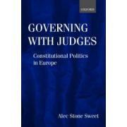 Governing with Judges. Constitutional Politics in Europe