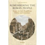 Remembering the Roman People. Essays on Late-Republican Politics and Literature