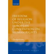 Freedom of Religion under the European Convention on Human Rights