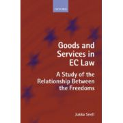 Goods and Services in EC Law. A Study of the Relationship Between the Freedoms