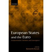 European States and the Euro. Europeanization, Variation, and Convergence