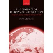 Engines of European Integration. Delegation, Agency, and Agenda Setting in the EU