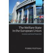 Welfare State in the European Union. Economic and Social Perspectives