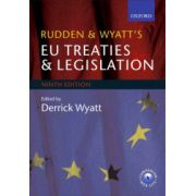 Rudden and Wyatt's EU Treaties and Legislation