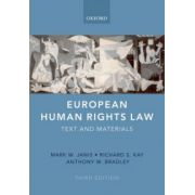 European Human Rights Law. Text and Materials