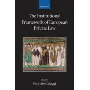 Institutional Framework of European Private Law