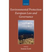 Environmental Protection: European Law and Governance