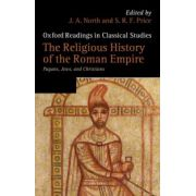 Religious History of the Roman Empire. Pagans, Jews, and Christians