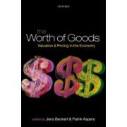 Worth of Goods. Valuation and Pricing in the Economy