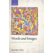 Words and Images. An Essay on the Origin of Ideas