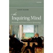 Inquiring Mind. On Intellectual Virtues and Virtue Epistemology