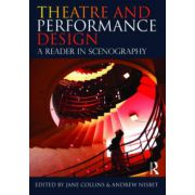Theatre and Performance Design: A Reader in Scenography