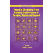 Atoms in Chemistry. From Daltons Predecessors To Complex Atoms And Beyond