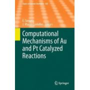 Computational Mechanisms of Au and Pt Catalyzed Reactions