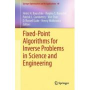 Fixed-Point Algorithms for Inverse Problems in Science and Engineering