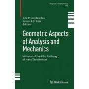 Geometric Aspects of Analysis and Mechanics