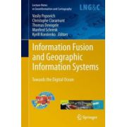 Information Fusion and Geographic Information Systems. Towards the Digital Ocean