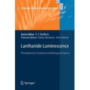 Lanthanide Luminescence. Photophysical, Analytical and Biological Aspects