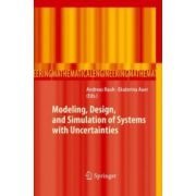 Modeling, Design, and Simulation of Systems with Uncertainties