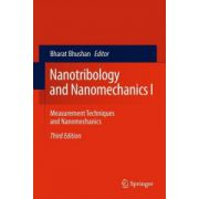 Nanotribology and Nanomechanics I. Measurement Techniques and Nanomechanics