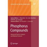 Phosphorus Compounds. Advanced Tools in Catalysis and Material Sciences
