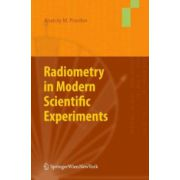 Radiometry in Modern Scientific Experiments