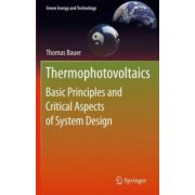 Thermophotovoltaics. Basic Principles and Critical Aspects of System Design