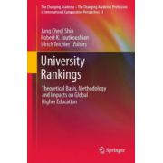 University Rankings. Theoretical Basis, Methodology and Impacts on Global Higher Education