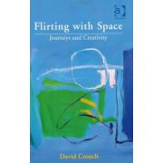 Flirting with Space. Journeys and Creativity