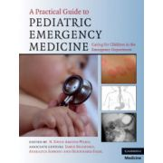 Practical Guide to Pediatric Emergency Medicine: Caring for Children in the Emergency Department