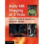 Body MR Imaging at 3 Tesla
