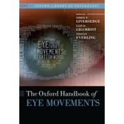 Oxford Handbook of Eye Movements
