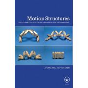 Motion Structures. Deployable Structural Assemblies of Mechanisms