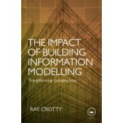 Impact of Building Information Modelling. Transforming Construction