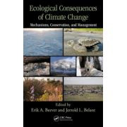 Ecological Consequences of Climate Change. Mechanisms, Conservation, and Management